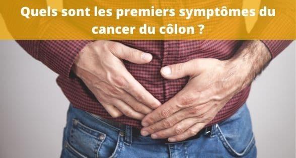 Quels sont les premiers symptômes du cancer du côlon ?